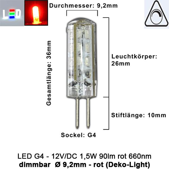 LED G4 Mini (Deko-Light) • 12V/DC dimmbar • ⌀ 9,2mm/L36mm • 1,5W (ROT) • 660nm • 90lm • 330° • Silicagel