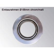 """Einbaurahmen rund chrom-matt - für GU10/GU5,3/MR16 beweglich """"Hotspot"""" Einbaudurchmesser 70mm"""