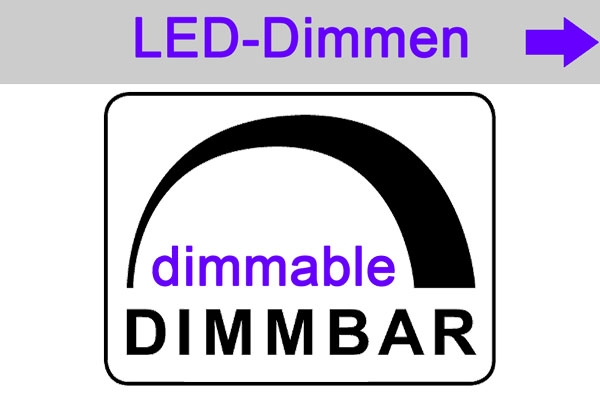 Übersicht - overview - LED Dimmen - dimmable LED